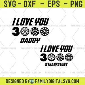 I Love You 3000 SVG, Fathers Day svg Digital File for Cricut Shirt Design Clip Art, Cut File, T-Shirt Design SVG I Love You Three Thousand