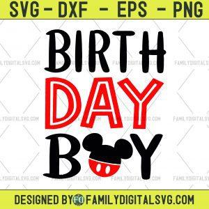 Disney Birth Day Boy Svg, Mickey Birthday Boy, Disney SVG, Mickey svg, marvel svg, birthday svg, bday boy Disney Mickey, Download Digital Files