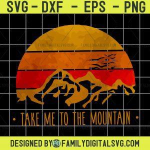 #Take Me To The Mountains SVG, Mountains SVG, Rocky Mountains
