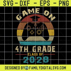 #4th Grade Svg Game On 4th Grade Svg Back to School Svg 1st Day of School Svg School Svg Designs School Cut Files Cricut Svgs Silhouette