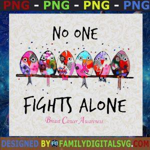 #No One Fights Alone PNG, Breast Cancer Awareness, Digital Download, Sublimation Design, INSTANT DOWNLOAD