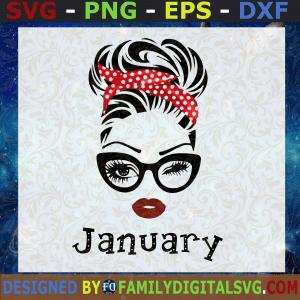 #January Girl SVG, January Birthday SVG, Face Eys SVG, Winked Eye SVG, Birthday Month SVG