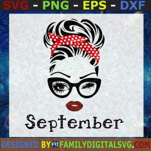 #September Girl SVG, September Birthday SVG, Face Eys SVG, Winked Eye SVG, Birthday Month SVG