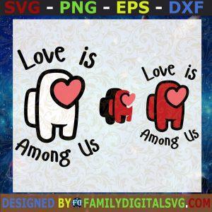 #Love is among us SVG, among us Valentine Day SVG, Valentine's cricut files svg