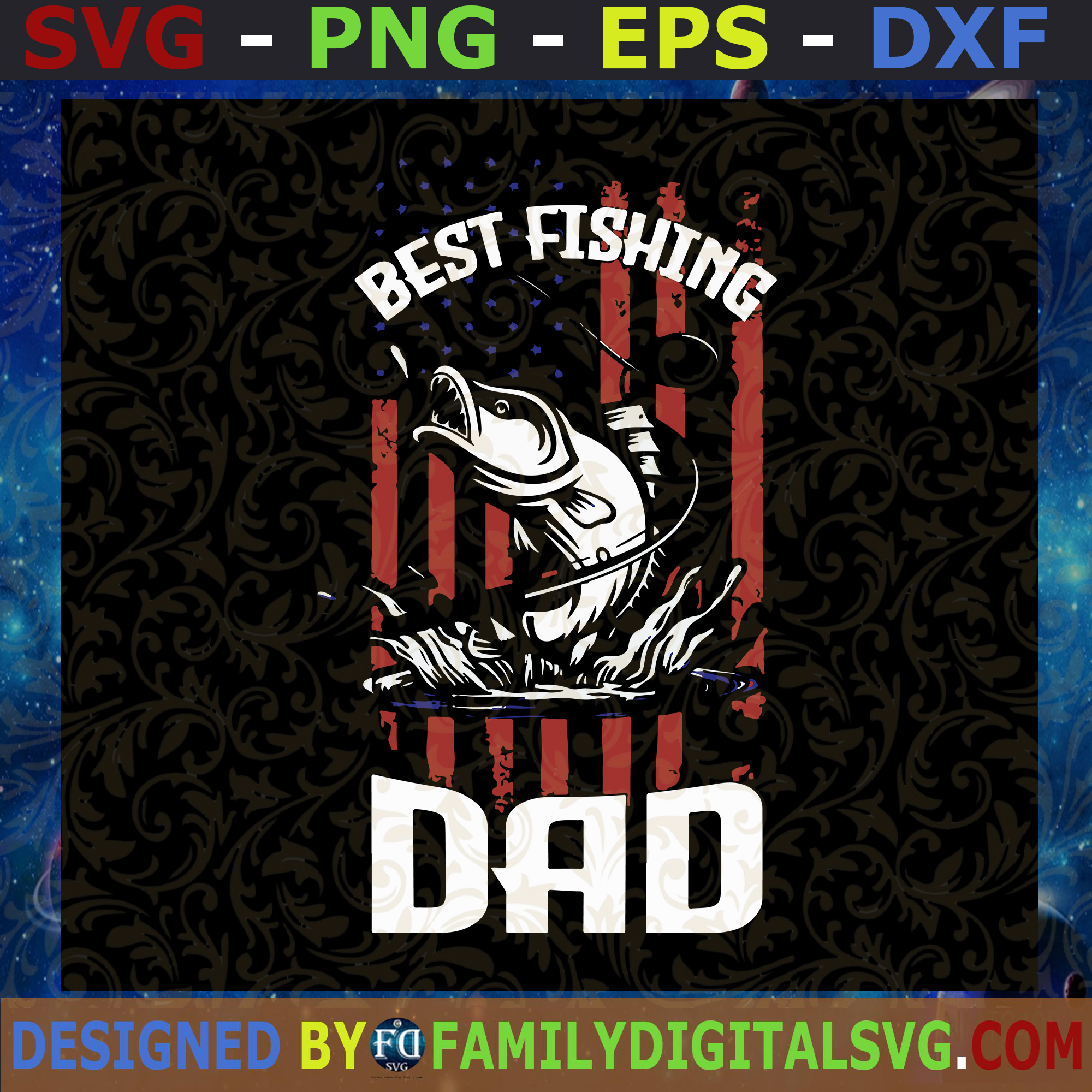 Download Best Fishing Dad Svg Best Fishing Svg Dad Fishing Svg Fishing American Svg Happy Birthday Dad Svg Digital Files Cut Files For Cricut Instant Download Vector Download Print Files Familydigitalsvg Com