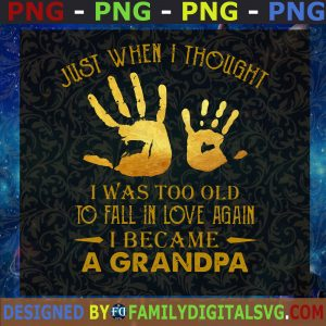 #Too Old To Fall In Love Again Svg, Proud Grandpa Svg, Happy Father's Day Svg