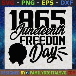 #1865 Juneteenth Freedom Girl Svg, Black Girl Svg, Juneteenth Day Svg