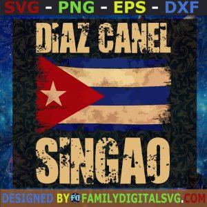 Diaz Canel Singao Patria Y Vida SVG, Libertad Free Cuba SVG Digital Print Cricut