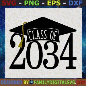 #Class of 2034 svg, Class of 34 svg, Graduation svg, Graduation 2034 svg, Cut File Cricut svg png