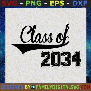 #Class of 2034 SVG DXF EPS, Cutting File SVG, Cricut Cut File SVG, Silhouette Cutting File SVG