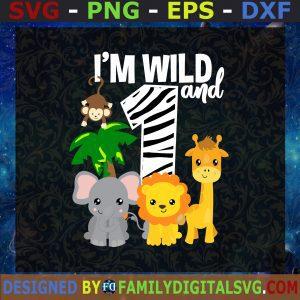 #1st Birthday Svg, I'm Wild Svg, Happy Birthday Svg, 1st Boy Svg, 1st Girl Svg