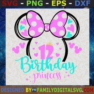 #Minnie Mouse Birthday Princess SVG, Minnie Birthday 12 SVG, Minnie Mouse SVG