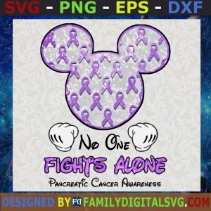 #No One Fights Alone SVG, Mickey Cancer Awareness SVG, Pancreatic Cancer Awareness SVG