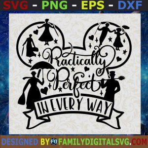#Practically Perfect In Every Way Svg Png Dxf Eps, Mary Poppins Svg , Disney Svg